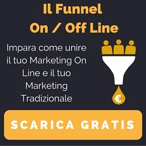 Funnel di Marketing On e Off Line
