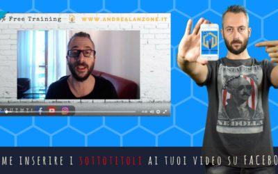 Come aggiungere i sottotitoli ai video su facebook