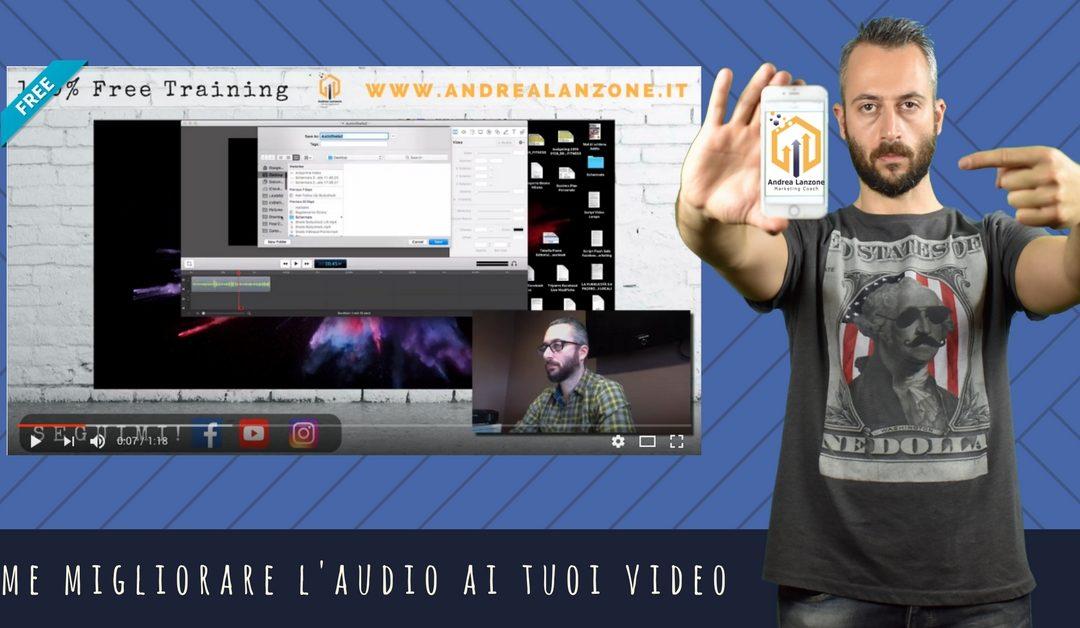 Come migliorare l'audio dei video